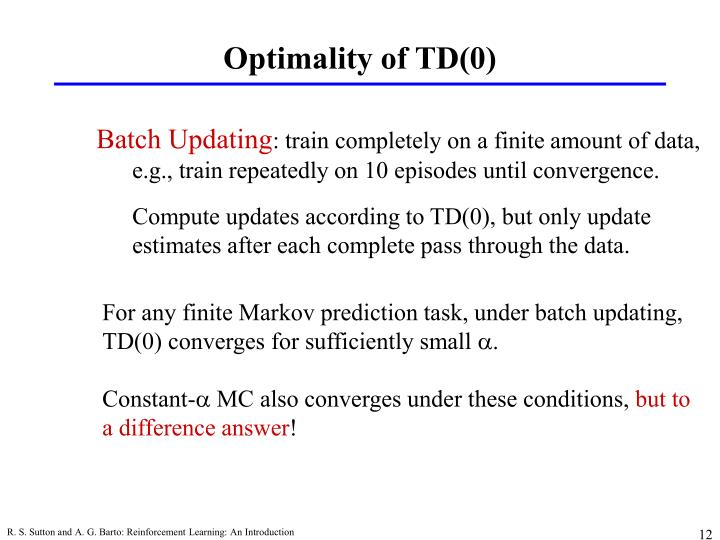 Optimality of TD(0)