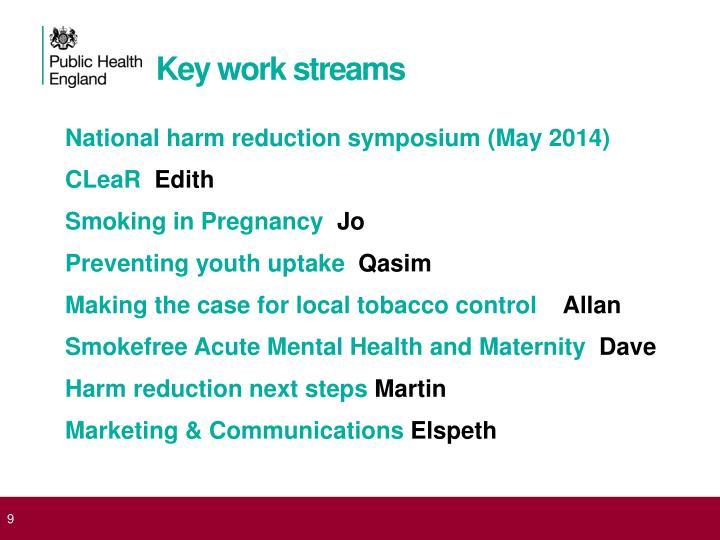 Key work streams