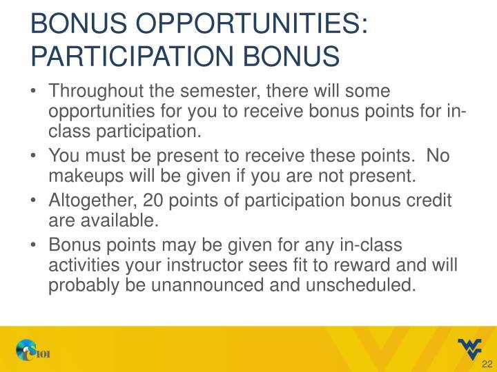 Bonus Opportunities: