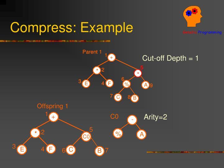 Compress: Example