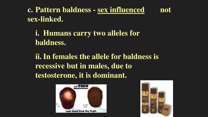 c.Pattern baldness -