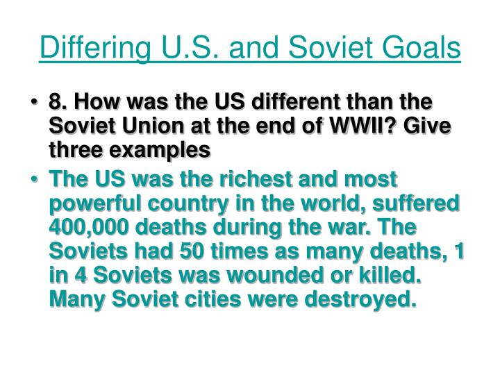 Differing U.S. and Soviet Goals
