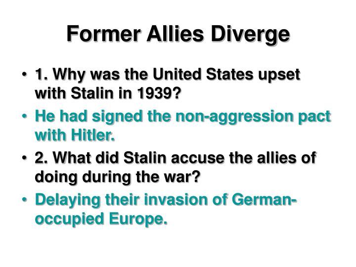 Former Allies Diverge