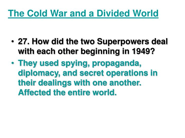 The Cold War and a Divided World