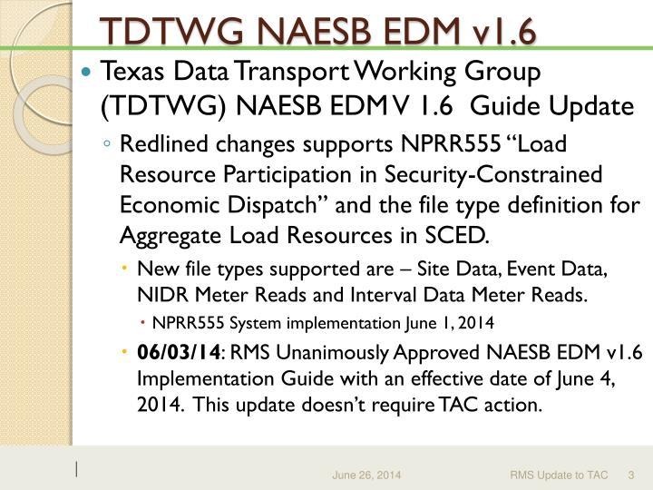 TDTWG NAESB EDM v1.6