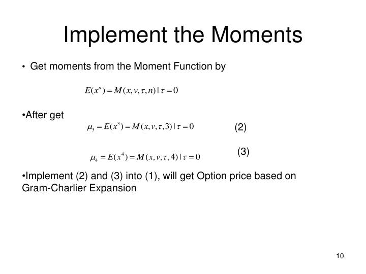 Implement the Moments
