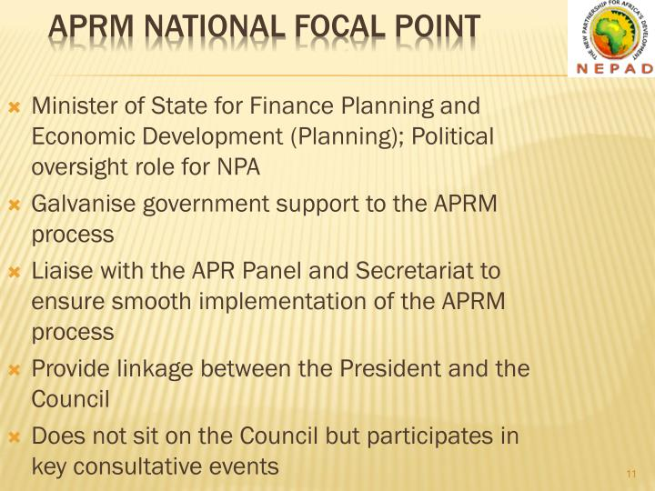 Minister of State for Finance Planning and Economic Development (Planning); Political oversight role for NPA