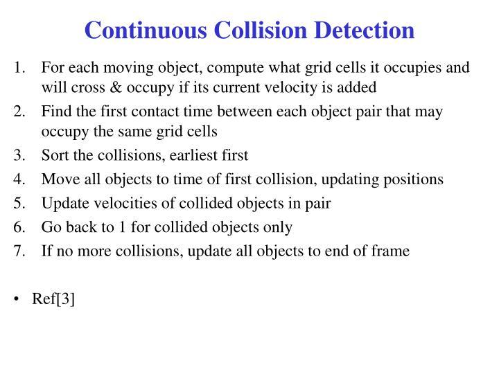 Continuous Collision Detection