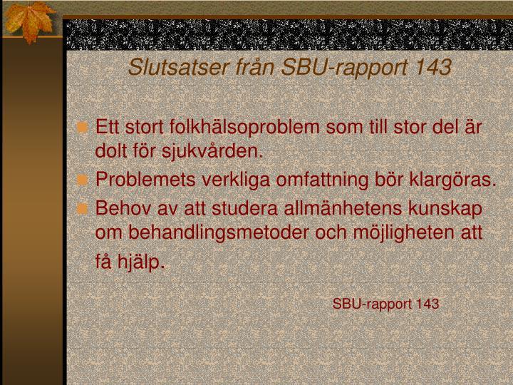 Slutsatser från SBU-rapport 143