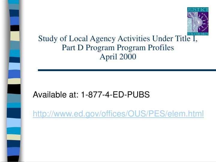 Study of Local Agency Activities Under Title I, Part D Program Program Profiles