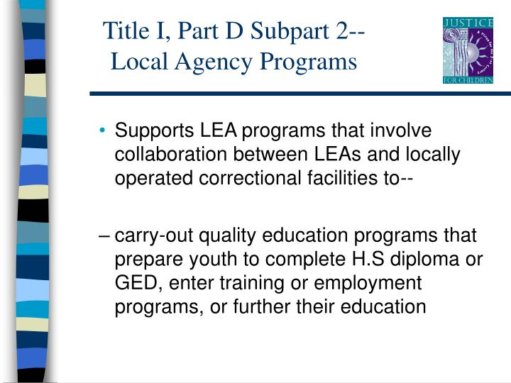 Title i part d subpart 2 local agency programs