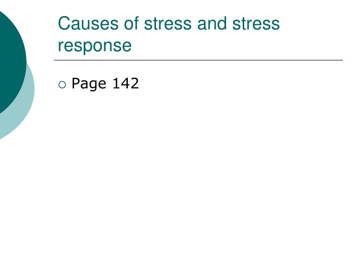 Causes of stress and stress response