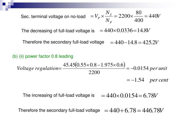 Sec. terminal voltage on no-load