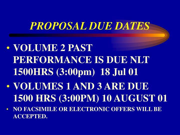 PROPOSAL DUE DATES