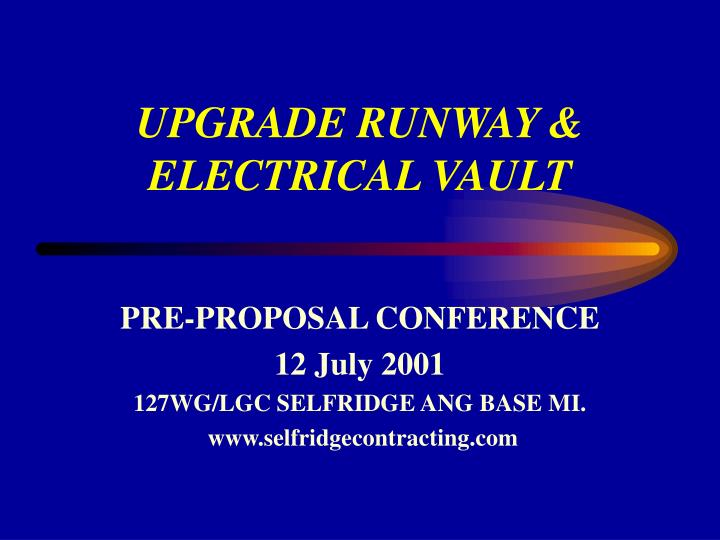 upgrade runway electrical vault