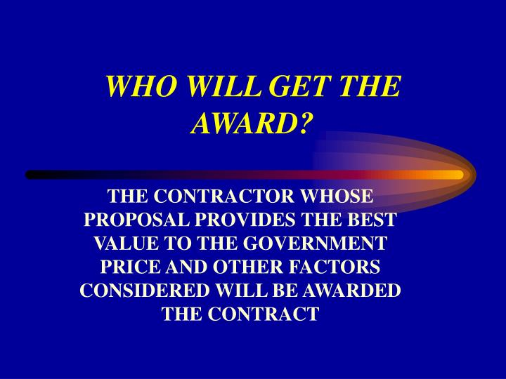 WHO WILL GET THE AWARD?