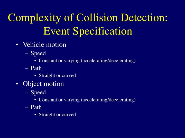 Complexity of Collision Detection: Event Specification