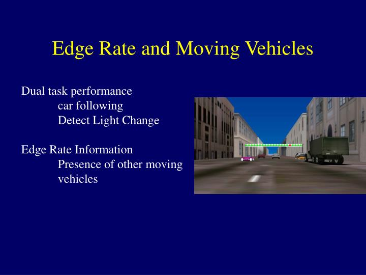 Edge Rate and Moving Vehicles