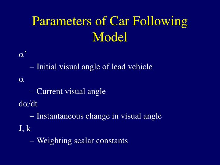 Parameters of Car Following Model