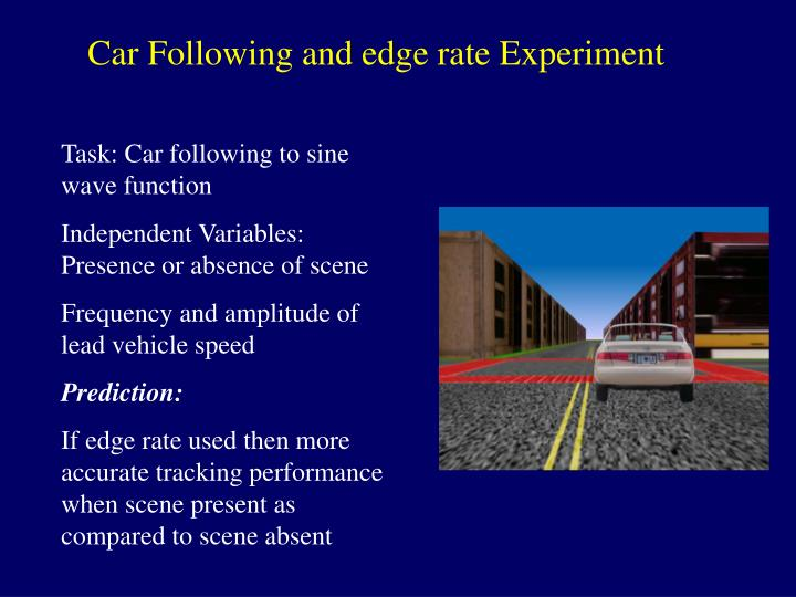 Car Following and edge rate Experiment