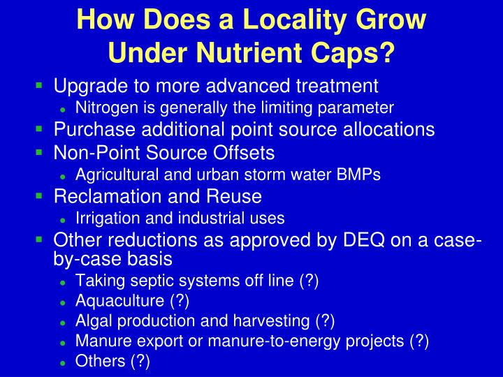 How Does a Locality Grow Under Nutrient Caps?