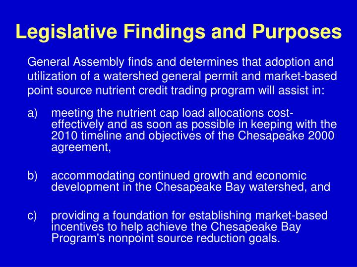 Legislative Findings and Purposes