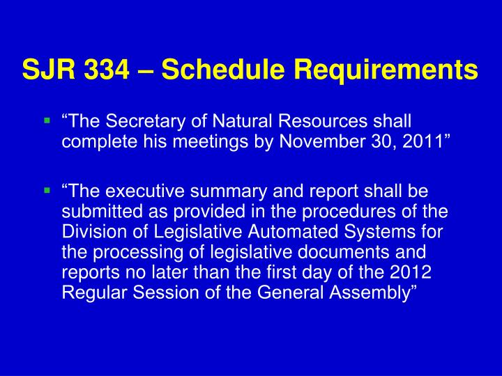 SJR 334 – Schedule Requirements
