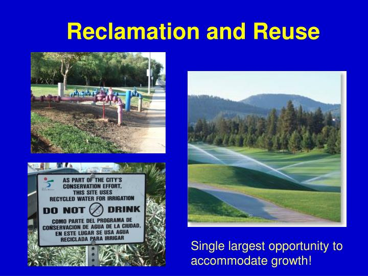 Reclamation and Reuse