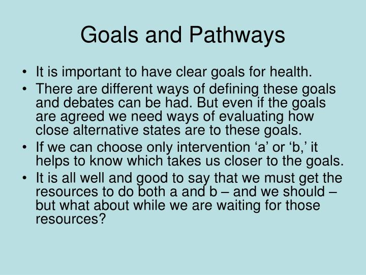 Goals and Pathways