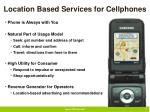 location based services for cellphones