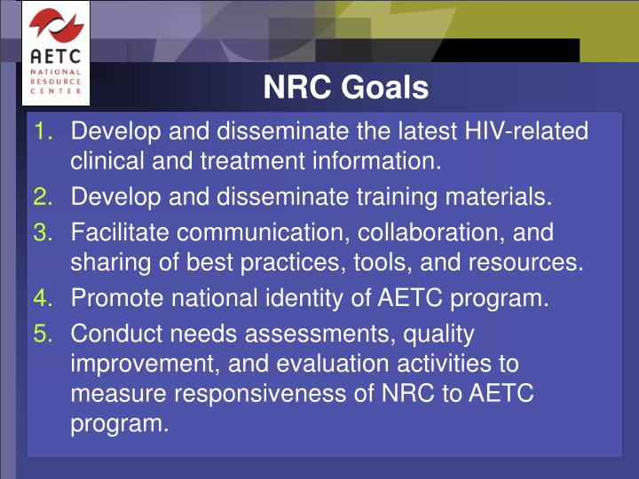 Develop and disseminate the latest HIV-related clinical and treatment information.