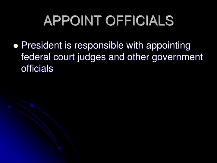 APPOINT OFFICIALS