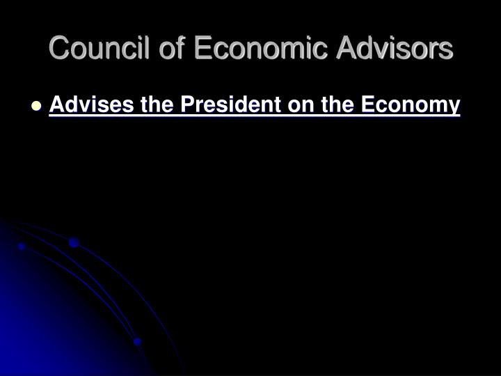 Council of Economic Advisors