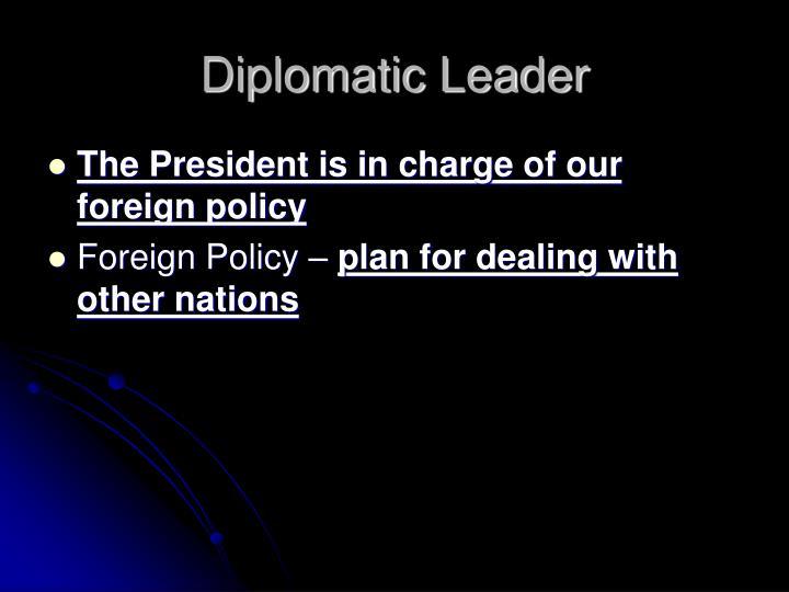 Diplomatic Leader