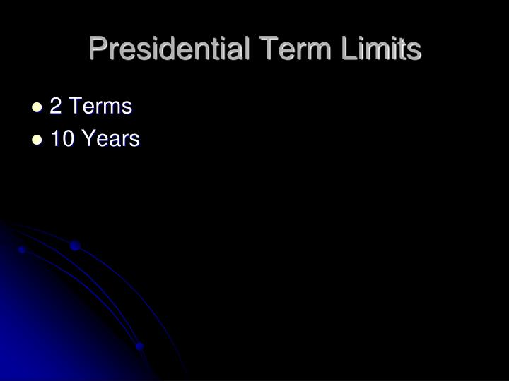 Presidential Term Limits