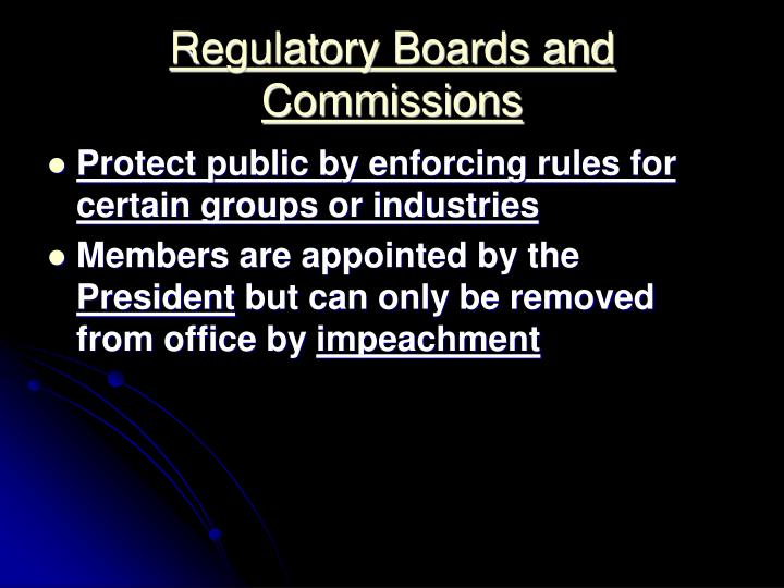 Regulatory Boards and Commissions