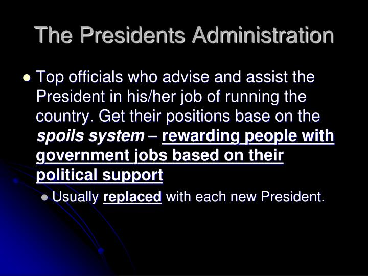 The Presidents Administration