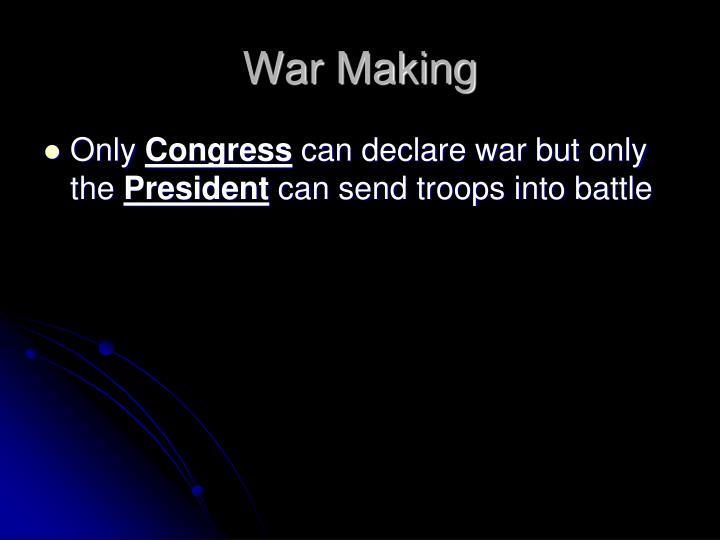 War Making
