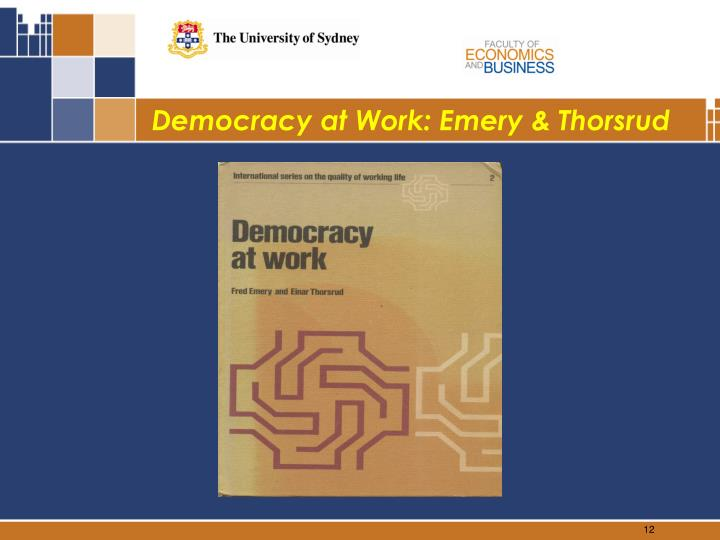Democracy at Work: Emery & Thorsrud