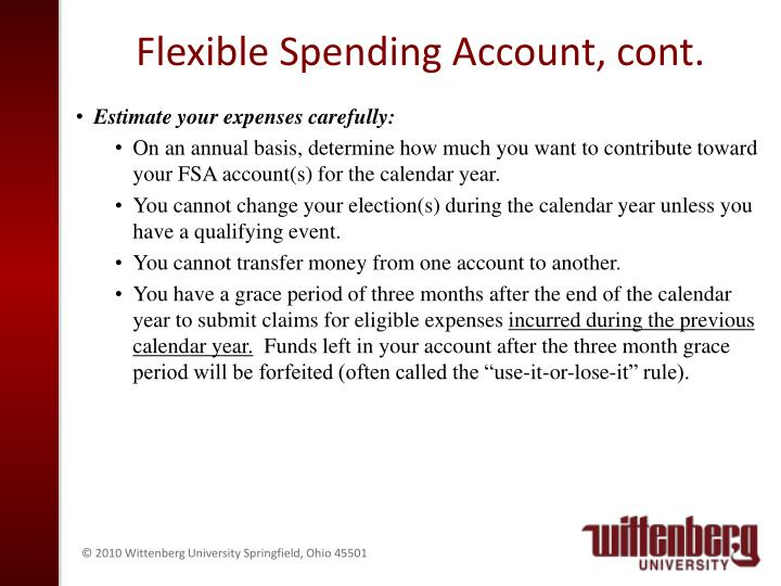 Flexible Spending Account, cont.