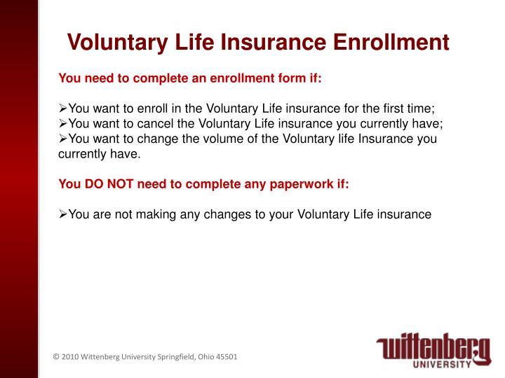 Voluntary Life Insurance Enrollment