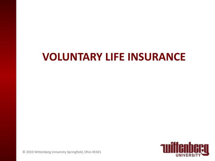 Voluntary life insurance