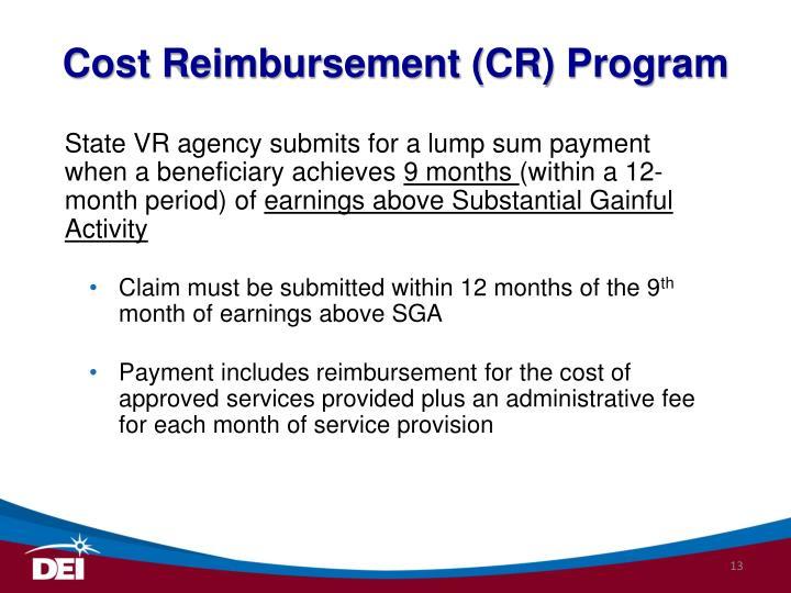 Cost Reimbursement (CR) Program