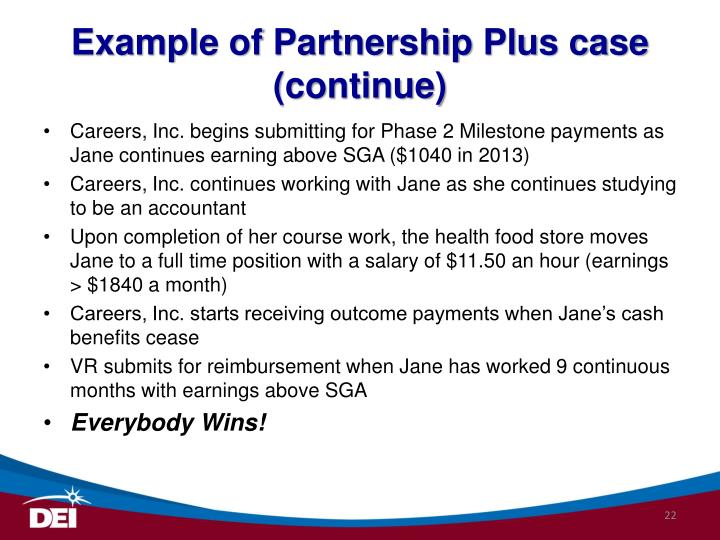 Example of Partnership Plus case (continue)