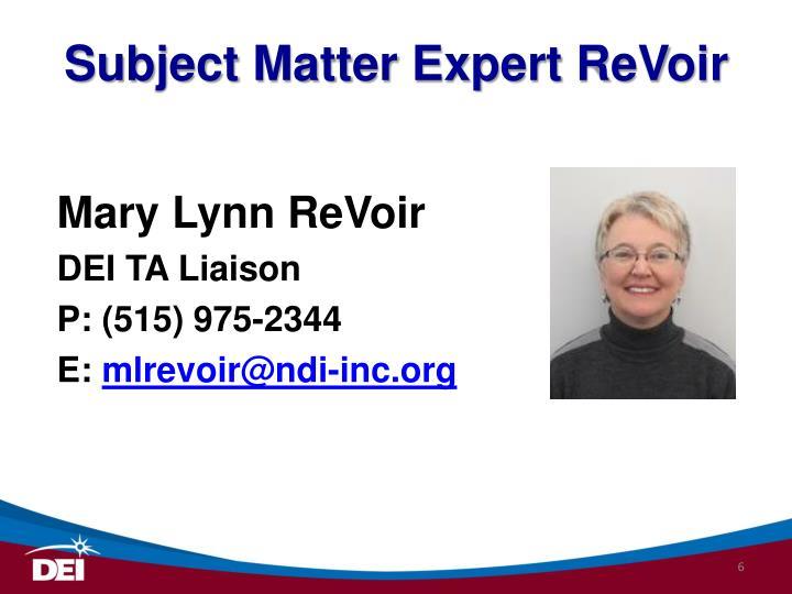Subject Matter Expert ReVoir