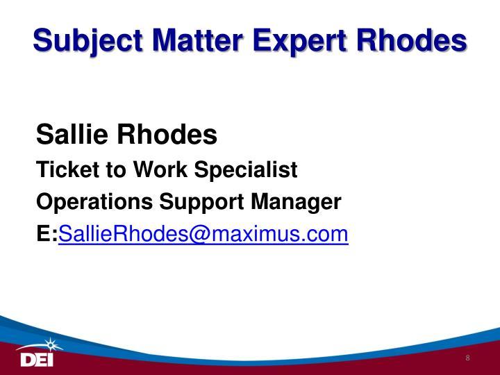 Subject Matter Expert Rhodes