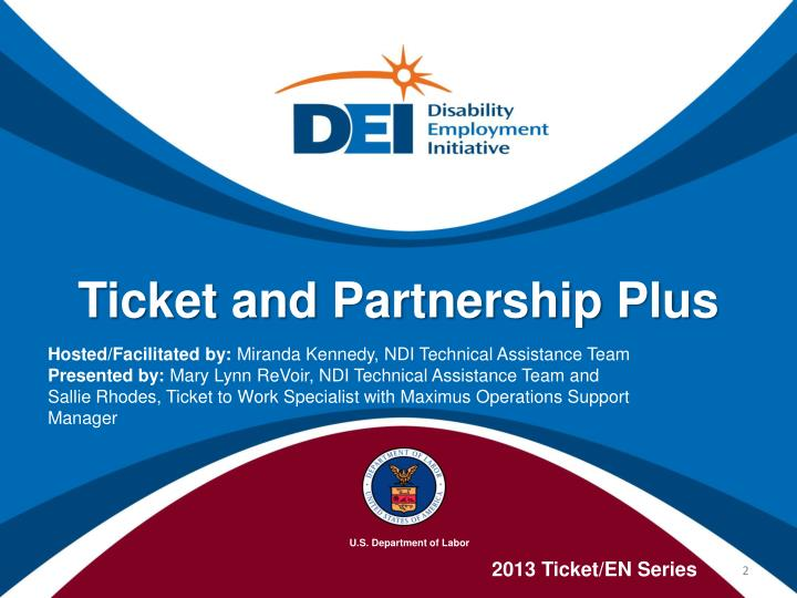 Ticket and partnership plus