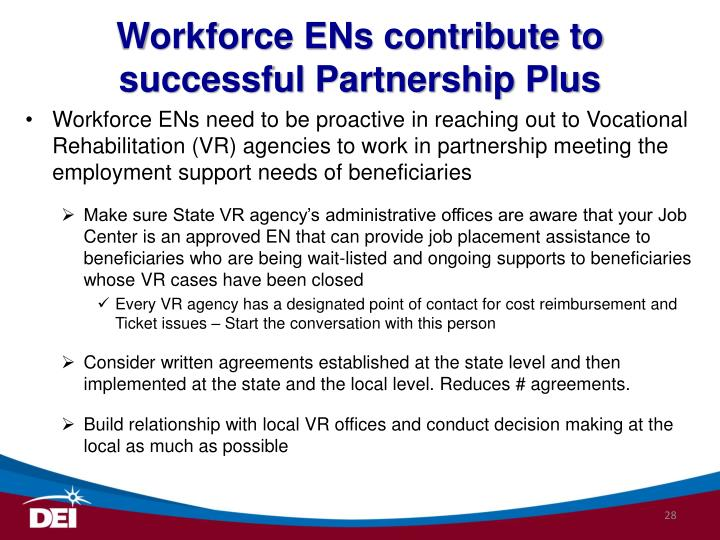 Workforce ENs contribute to successful Partnership Plus