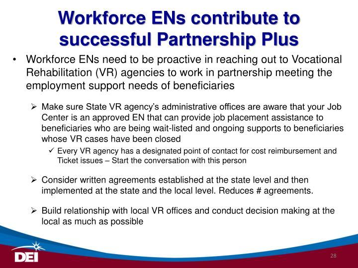 Workforce ENs contribute to successful Partnership Plus