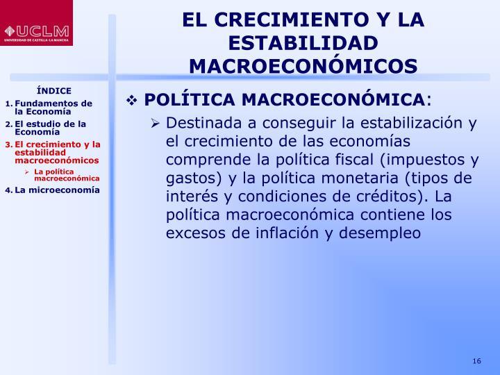 EL CRECIMIENTO Y LA ESTABILIDAD MACROECONÓMICOS